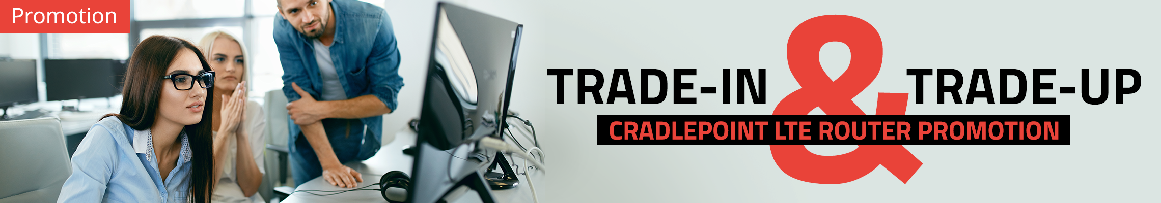 Trade In and trade Up Cradlepoint